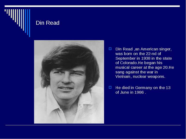 Din Read Din Read ,an American singer, was born on the 22-nd of September in ...