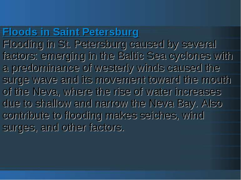 Floods in Saint Petersburg Flooding in St. Petersburg caused by several facto...