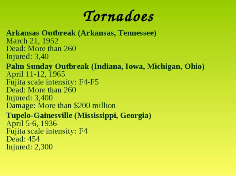 Tornadoes Arkansas Outbreak (Arkansas, Tennessee) March 21, 1952 Dead: More t...