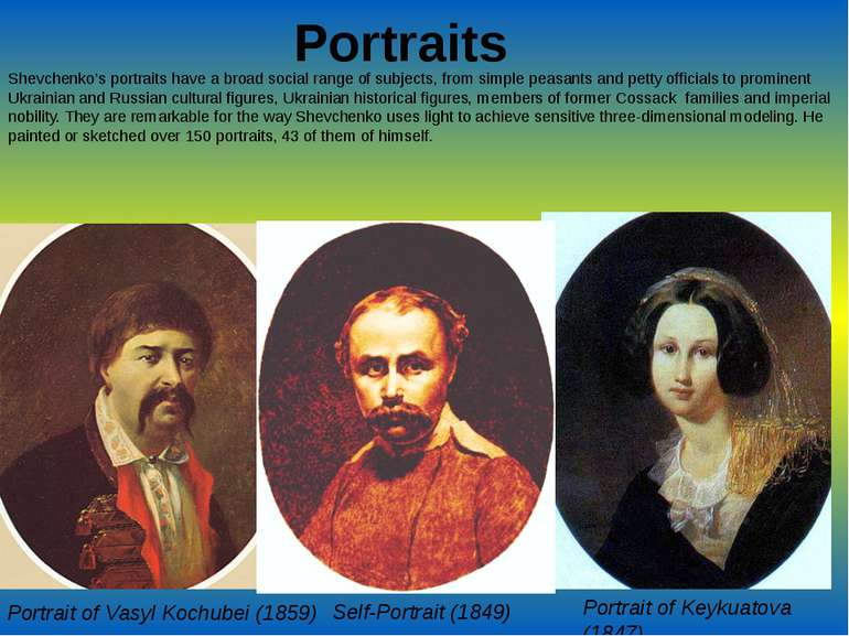 Portraits Shevchenko's portraits have a broad social range of subjects, from ...