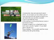 Equipment A traction kite, lines and associated control device. If you want ...