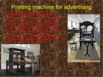 Printing machine for advertising Over the next several thousand years of hist...