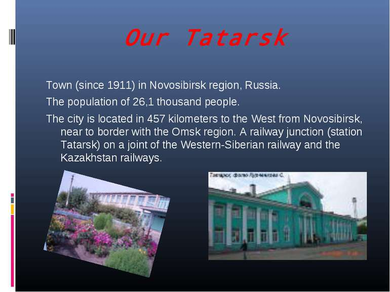 Our Tatarsk Town (since 1911) in Novosibirsk region, Russia. The population o...