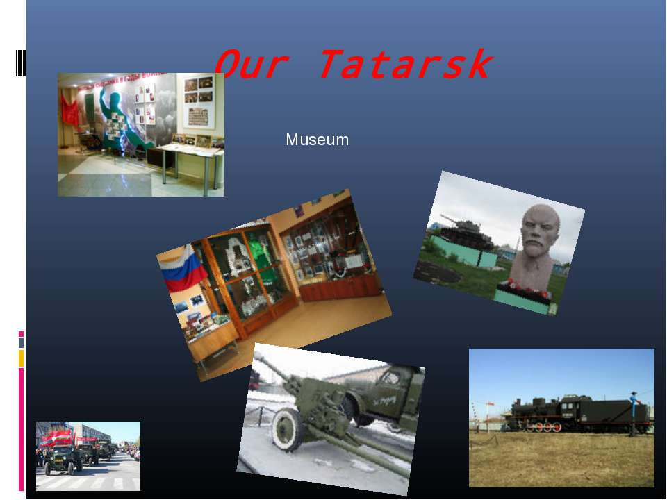 Our Tatarsk Museum