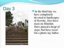 Day 3 In the third day we have completely devoted to landscapes of Kercha. Al...
