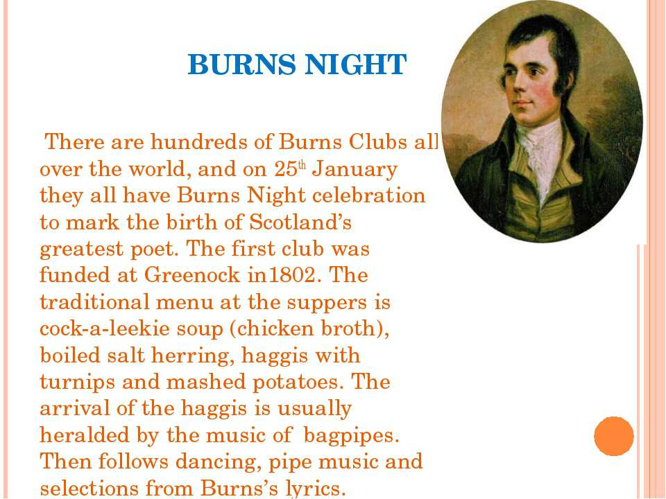 BURNS NIGHT There are hundreds of Burns Clubs all over the world, and on 25th...