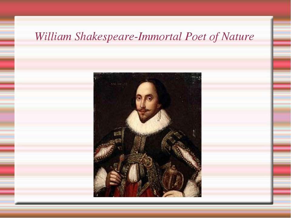 William Shakespeare-Immortal Poet of Nature