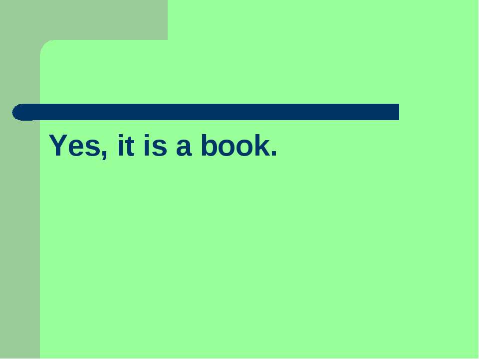 Yes, it is a book.