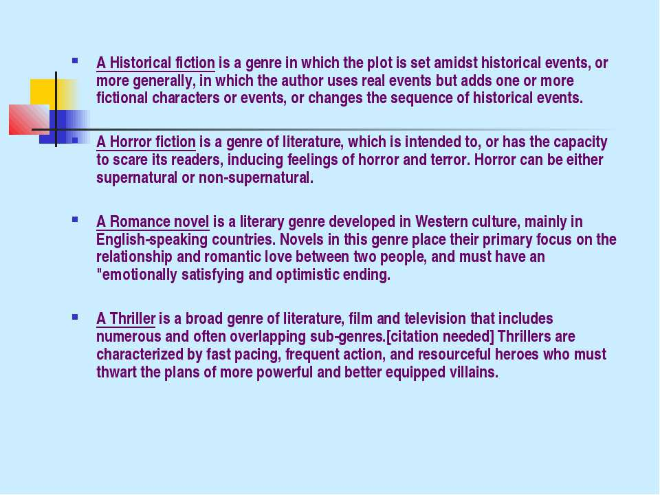 A Historical fiction is a genre in which the plot is set amidst historical ev...