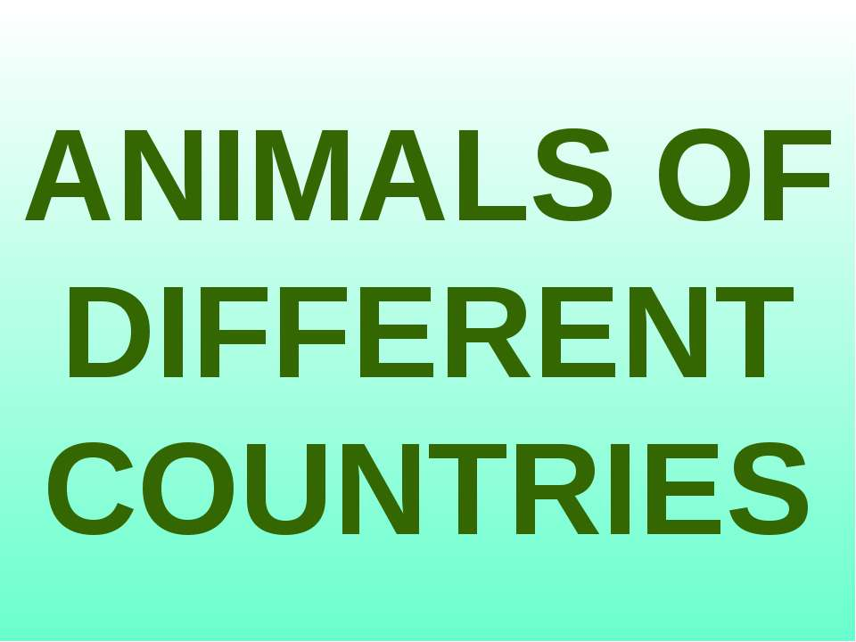 ANIMALS OF DIFFERENT COUNTRIES