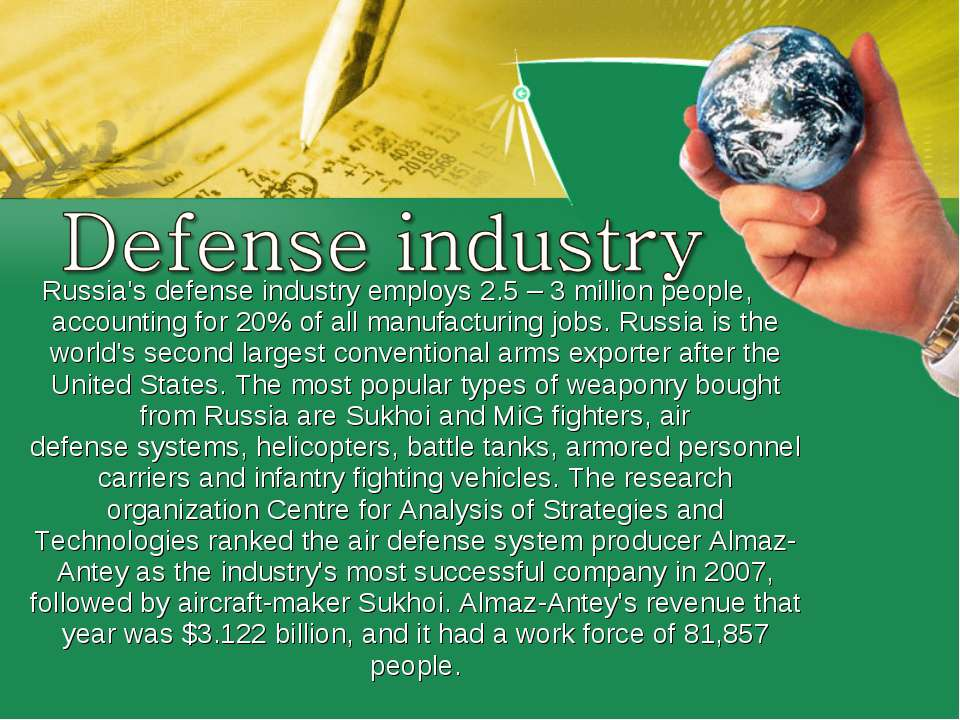 Russia's defense industry employs 2.5– 3million people, accounting for 20% ...