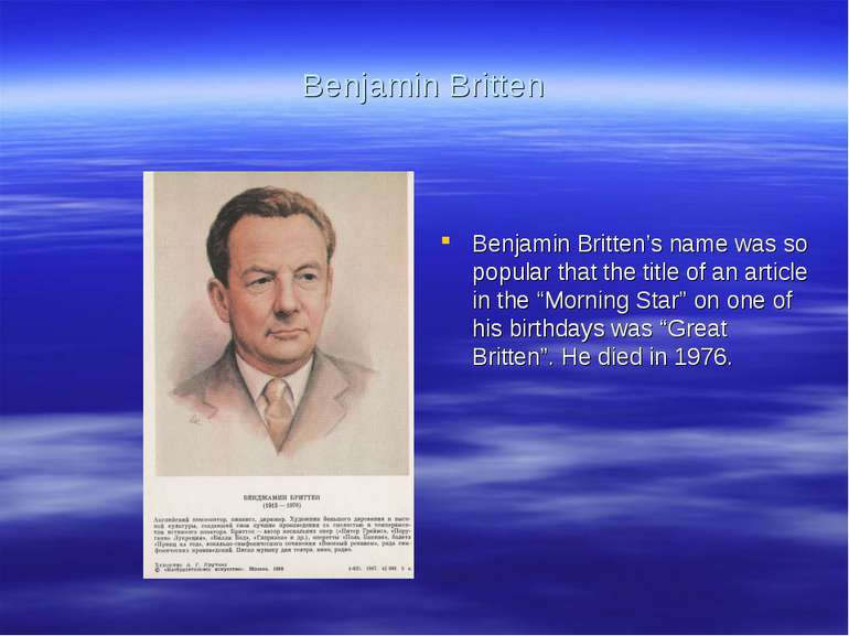 Benjamin Britten Benjamin Britten's name was so popular that the title of an ...