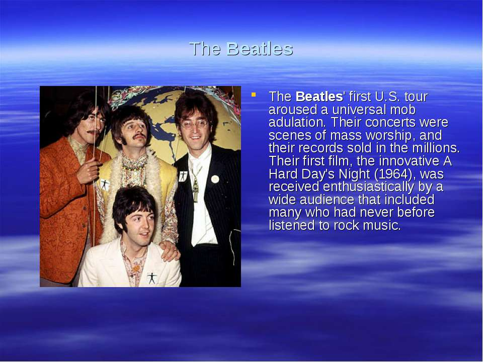 The Beatles The Beatles' first U.S. tour aroused a universal mob adulation. T...