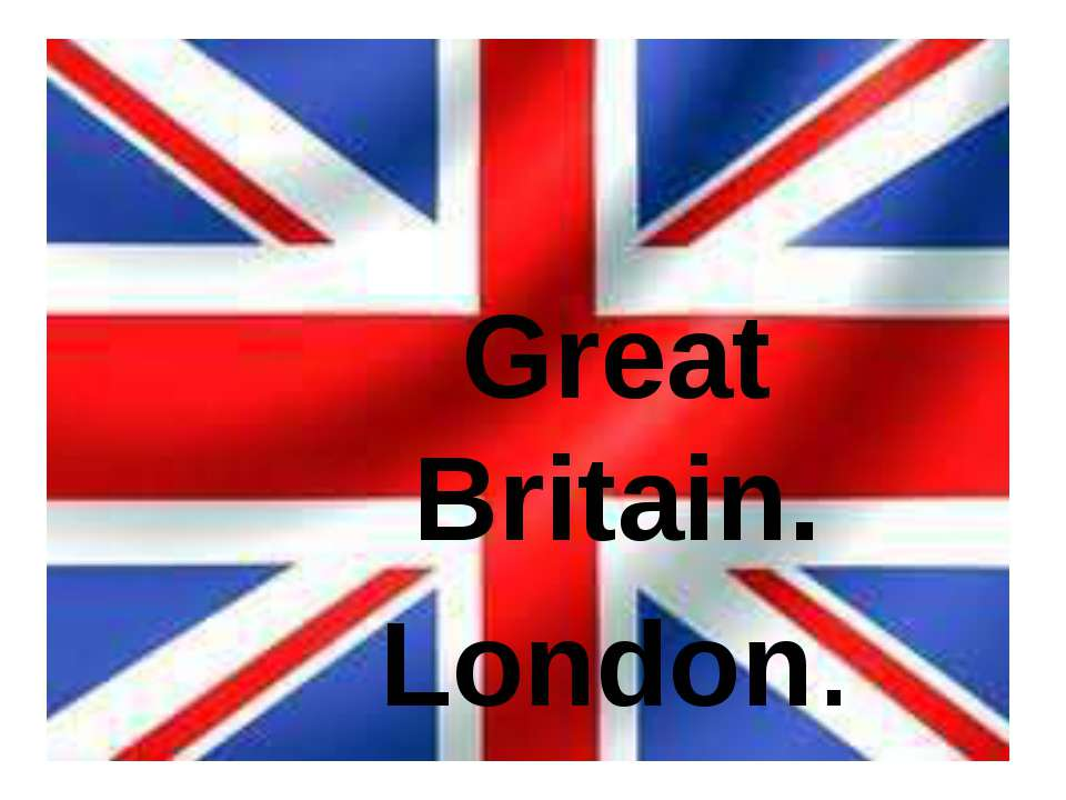 Great Britain. London.