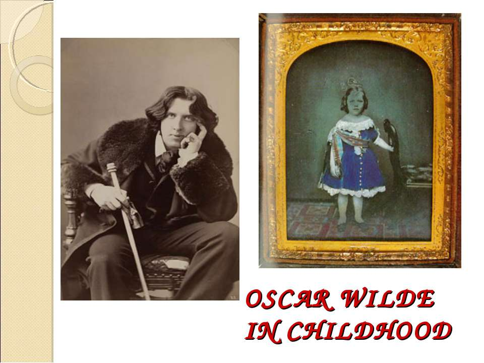 OSCAR WILDE IN CHILDHOOD