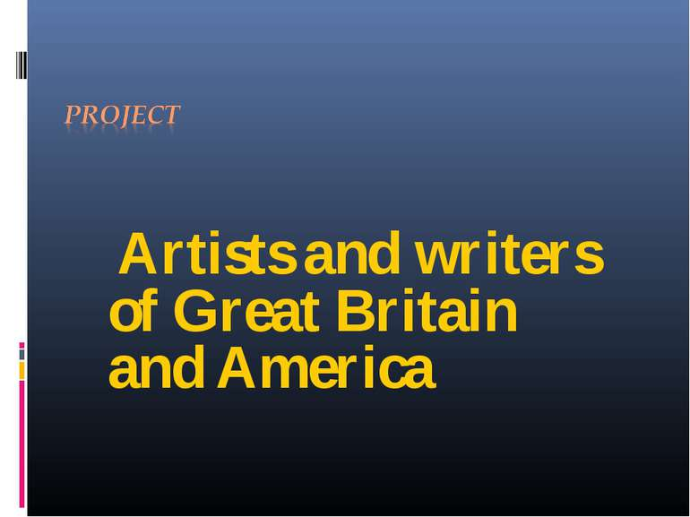 Artists and writers of Great Britain and America