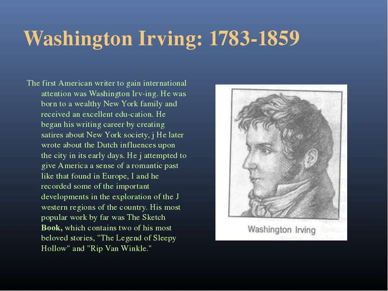Washington Irving: 1783-1859 The first American writer to gain international ...