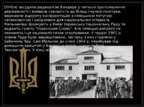 ОУН(м) засудила радикалізм Бандери у питанні проголошення державності і вияви...