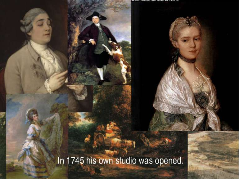 In 1745 his own studio was opened.