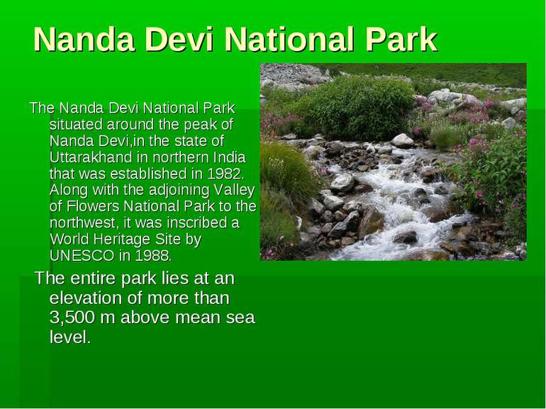 Nanda Devi National Park The Nanda Devi National Park situated around the pea...