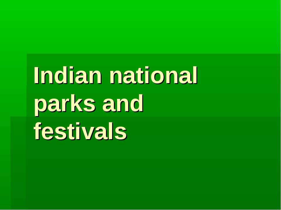 Indian national parks and festivals