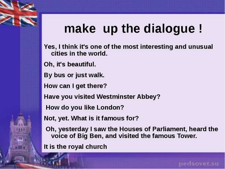 make up the dialogue ! Yes, I think it's one of the most interesting and unus...