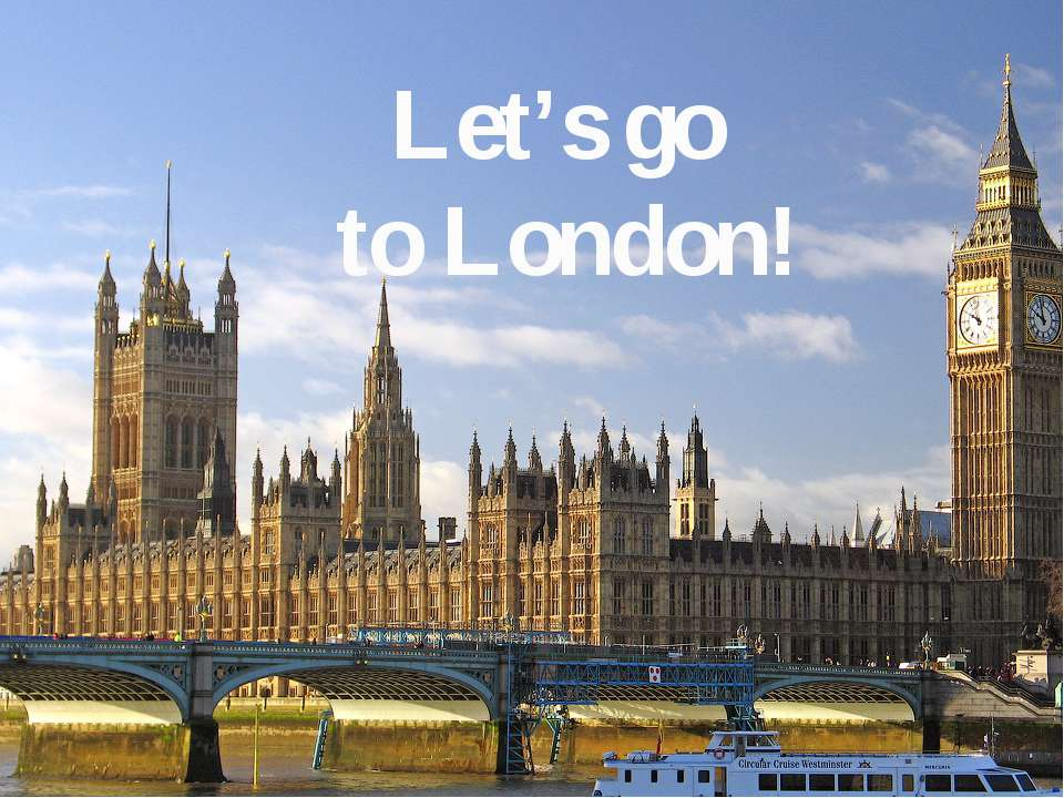 2 Let's go to London!