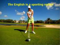 The English is a sporting nation