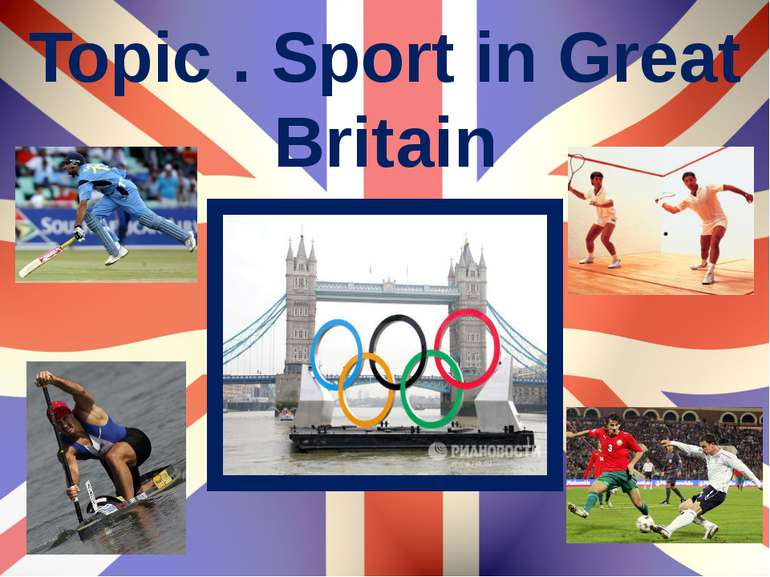 Topic . Sport in Great Britain