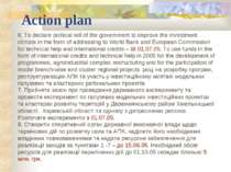Action plan 6. To declare political will of the government to improve the inv...