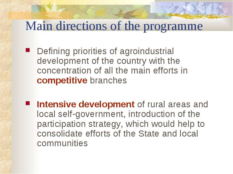 Main directions of the programme Defining priorities of agroindustrial develo...