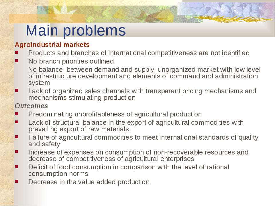 Main problems Agroindustrial markets Products and branches of international c...