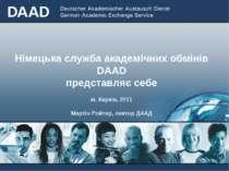 Німецька служба академічних обмінів DAAD представляє себе м. Харкiв, 2011 Мар...