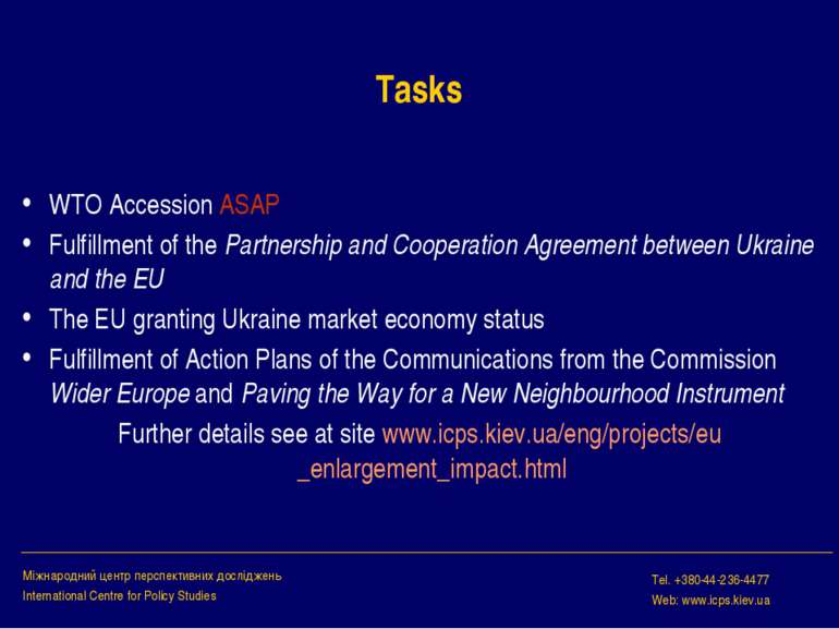 Tasks WTO Accession ASAP Fulfillment of the Partnership and Cooperation Agree...