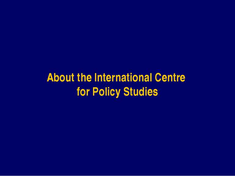 About the International Centre for Policy Studies
