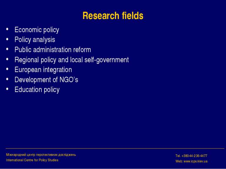 Research fields Economic policy Policy analysis Public administration reform ...