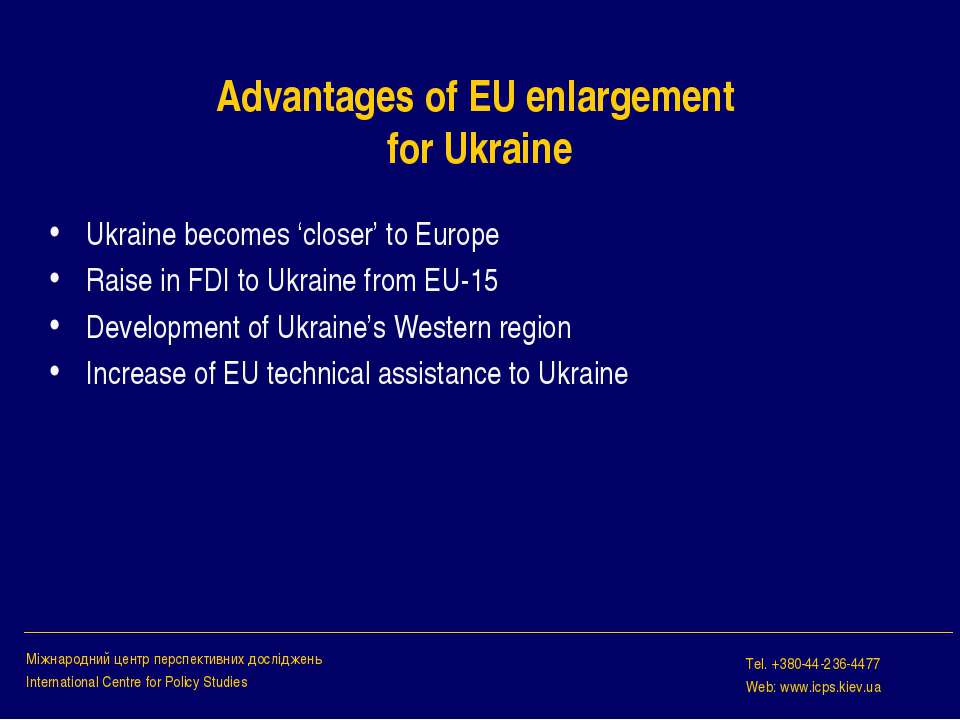 Advantages of EU enlargement for Ukraine Ukraine becomes 'closer' to Europe R...