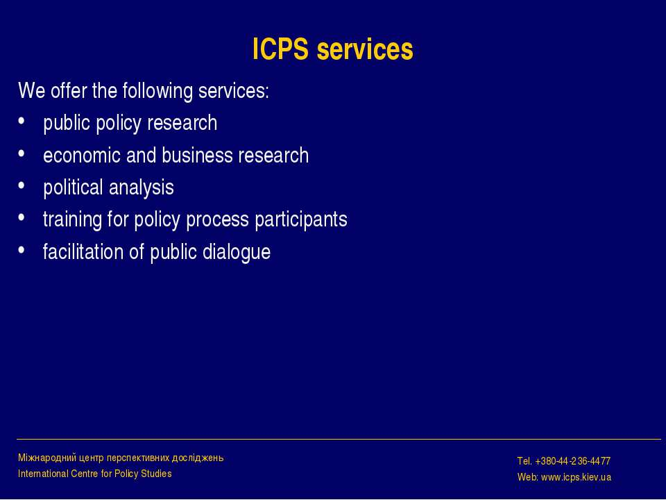 ICPS services We offer the following services: public policy research economi...