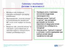 Dylematy i możliwości Дилеми та можливості Wiodąca rola instytucji ubezpiecze...