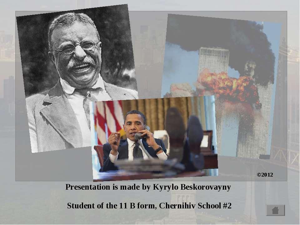 Presentation is made by Kyrylo Beskorovayny Student of the 11 B form, Chernih...