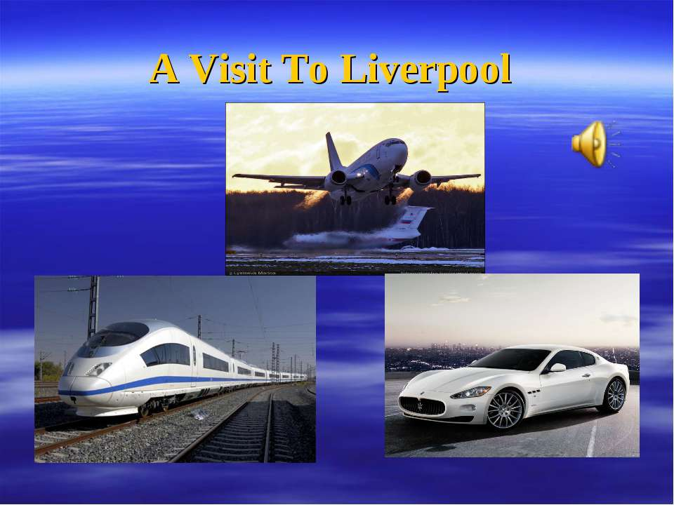 A Visit To Liverpool