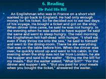 6. Reading He Paid His Bill An Englishman who was in France on a short visit ...