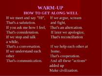 "WARM-UP HOW TO GET ALONG WELL If we meet and say ""Hi"", If we argue, scream Th..."