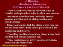 2. Reading 1) Reading for information THE MANY FACES OF TRAVEL These days the...