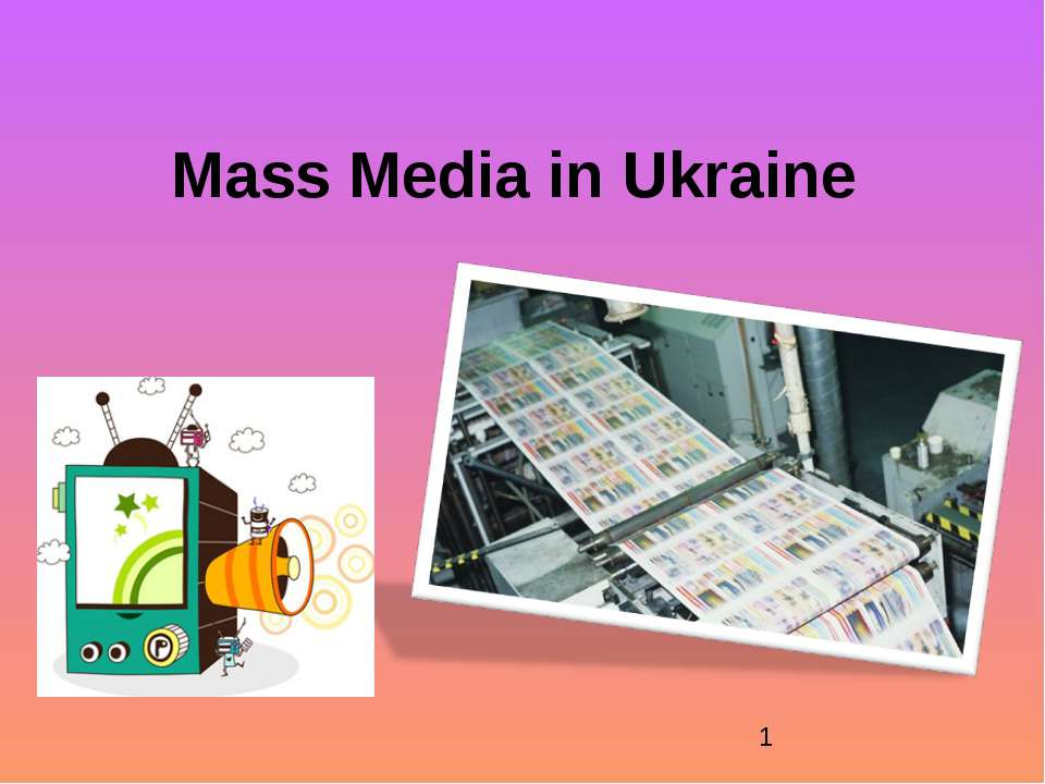 Mass Media in Ukraine