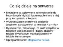 Co się dzieje na serwerze Metadane są wpisywane automatycznie do bazy danych ...