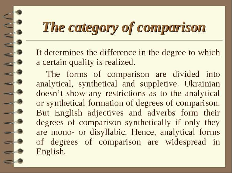 The category of comparison It determines the difference in the degree to whic...