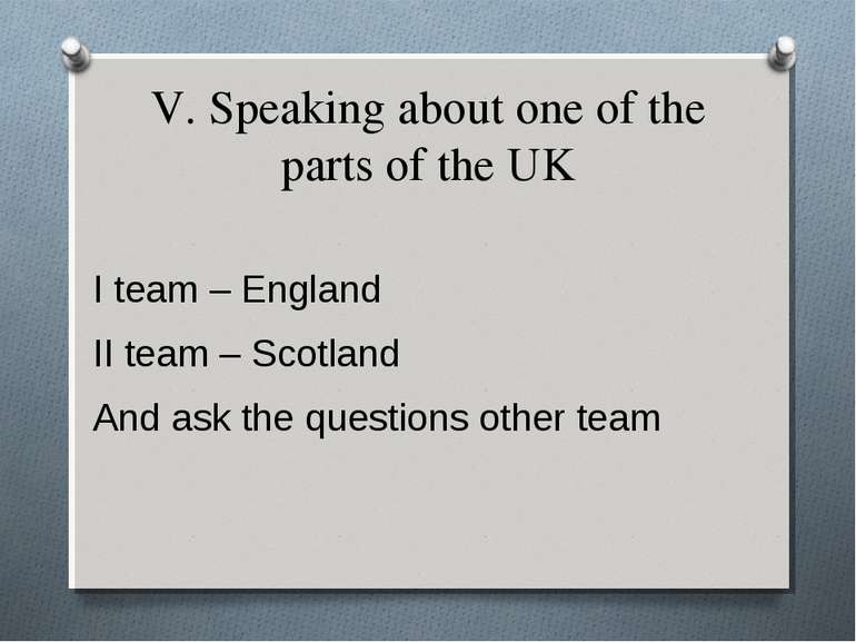 V. Speaking about one of the parts of the UK I team – England II team – Scotl...