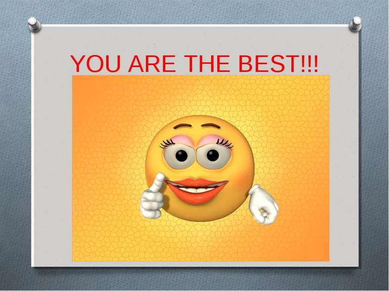 YOU ARE THE BEST!!!