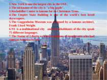 "New York is one the largest city in the USA . The nickname of the city is ""a ..."